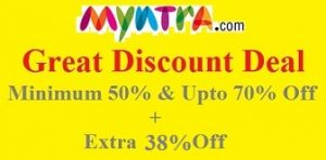 Myntra Great Discount Offer: Minimum 50% & Upto 70% Off + Extra 38% Off on Clothing, Footwear