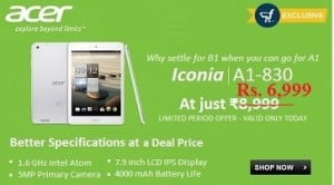 Exclusive Launch @ Flipkart: Buy Acer Iconia A1-830 Tablet worth Rs.11999 for Rs.6999 Only
