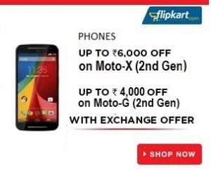 Exchange your Old Phone with Moto X (2nd Gen) | Moto G (2nd Gen) & Get upto Rs.6000 Off @ Flipkart