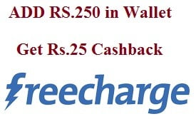 Freecharge – Add Rs.250 in Wallet and Get Rs.25 Cashback (Valid till 6th May Only)