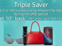 Triple Saver: Place 3 or more Orders (1 Order per Day) using Amazon Pay Balance – Get Rs.200 (Non Prime Members) & Rs.300 Cashback (Prime Members) @ Amazon