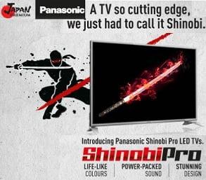 Panasonic Shinobi Pro Range LED TV – Flat 20% – 29% off  – Flipkart (Lowest Price Deal)