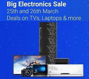 Flipkart Big Electronic Sale [ 25th – 26th March] – Deep Discounted Deals