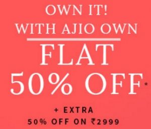 AJIO Clothing, Footwear & Accessories – Flat 50% off + Extra 50% off