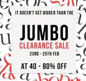 Jumbo Clearance Sale - Flat 40% - 80% Off on Men's / Women's Fashion Styles