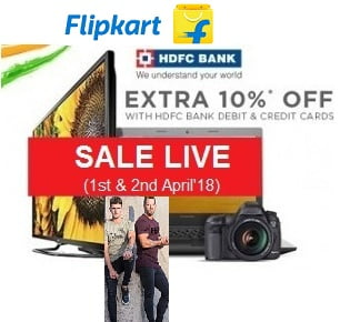 Flipkart & HDFC Bank Offer: Flat 10% Extra Off on Min Rs.1,999 (Valid on 1st & 2nd April'18)