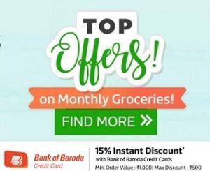 Flipkart Grocery Store: Get Extra 15% off on Bank of Baroda Credit Cards @ Flipkart Supermart