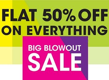 NNnow Big Blowout Sale- Flat 50% off on Everything