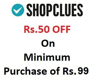 Flat Rs. 50 Off on min purchase of Rs.99 @ Shopclues