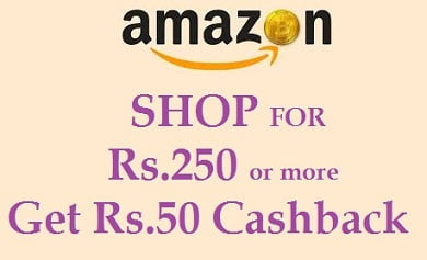 Amazon : Shop for Rs.250 or more with Pay Balance and get Rs.50 cashback