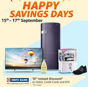 Amazon Happy Saving Days: Get 10% Extra off on Clothing/ Footwear / Home & Kitchen Appliances/ Laptops /  with HDFC Debit / Credit Cards / EMI