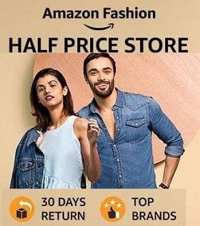 Amazon Half Price Store: Get Minimum 50% off on Men's, Women's & Kids Fashion