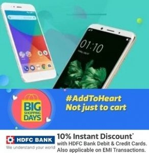 Big Shopping Days 2018- Jaw Dropping Deals on Mobile Phone + Extra 10% off with HDFC Cards (15th – 19th May)