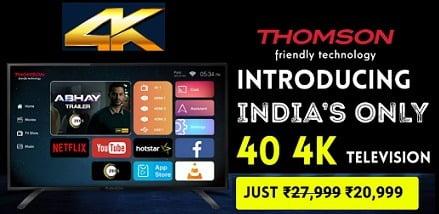 Great Deal: Thomson UD9 102cm (40 inch) Ultra HD (4K) LED Smart TV (40TH1000) for Rs.20,999 – Flipkart (Sales starts Tonight)