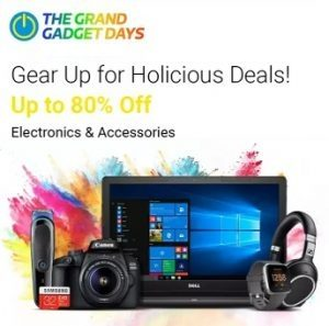 Flipkart Grand Gaget Sale: Upto 80% off on Laptops, Camera, Audio, Personal Care Appliances, Computer Perpherals