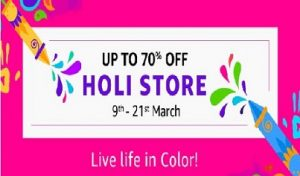 Holi store – Up to 70% Discount @ Amazon (9th to 21st march)