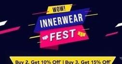 Flipkart Innerwear Fest: Buy 2 Get 10% Off   Buy 3 Get 15% Off (Limited Period Offer)