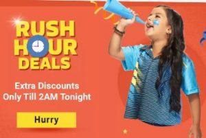 RUSH Hour DEAL: Deep Discount Deal @ Flipkart (Limited Period Deal)