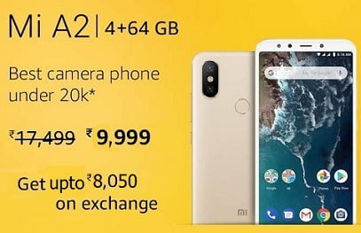 Steal Deal: Xiaomi Mi A2 (4GB RAM, 64GB) for Rs. 9,999 + upto Rs.8,050 off under Exchange + 5% off with HDFC Credit Card – Amazon