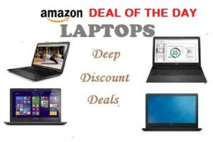 Deal of the Day Offer on Laptops starts from Rs. 24,490 @ Amazon (Limited Period Deal)