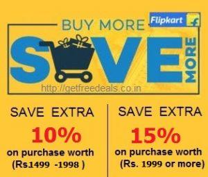 Shop worth Rs. 1499-1998 Get Extra 10% Off   Shop worth Rs. 1999 or more Get Extra 15% Off @ Flipkart