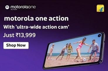 Motorola One Action (128 GB, 4 GB RAM) for Rs.9,999 – Flipkart