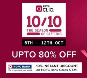 Tatacliq Festival Treats: upto 80% off on Home Appliances, Electronics & Fashion + 10% Extra Off on HDFC Debit / Credit Cards