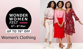 Wonder Women Fest: Upto 70% off on Fashion & Beauty + 10% Cashback @ Amazon