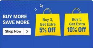 Flipkart Buy More Save More offer: Buy 3 Get Extra 5% off | Buy 5 Get Extra 10% off