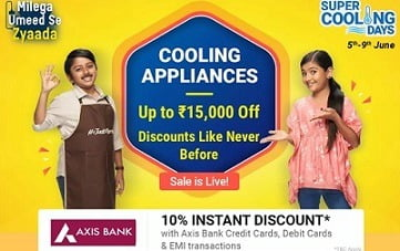 Flipkart Cooling Day: Upto Rs.15000 Off on AC, Refrigerator, Coolers, Fans+ 10% Off with AXIS Bank Cards
