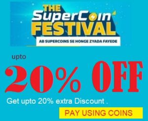 Flipkart Super Coin Festival: Shop using Super Coin & Get upto Extra 20% Off +10% Off with Cards
