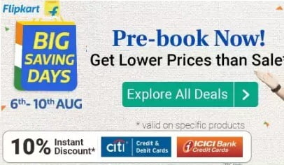 Flipkart Big Saving Deal: Pre Book Sale Live Store – Pay only Rs.30 (Live till 4th Aug)