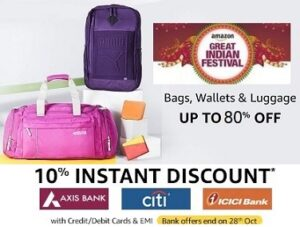 Amazon Great Indian Festival: Upto 80% Off on Luggage + 10% Extra off with AXIS / CITI / ICICI Debit /Credit Cards @ Amazon