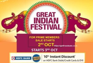 Amazon Great Indian Festival: Deep Discounted Deals & Offers+10% Extra off with HDFC Debit/Credit Card