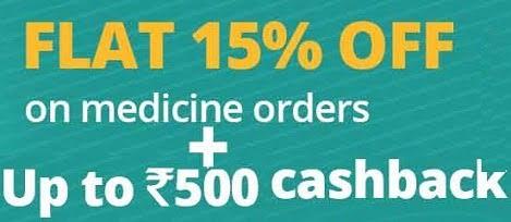 PharmEasy Medicines Online Order: Flat 15% off + Extra Cashback upto Rs.500