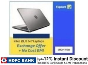 Laptops – Core i3 Rs.29990   Core i5 Rs. 38476   Thin & Lightweight Laptops + 12% off with HDFC Cards