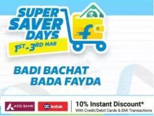Flipkart Super Saver Days- Flat 40% – 80% Off across the site +10% Extra Off (1st – 3rd March'21)