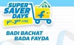 Flipkart Super Saver Days- Flat 40% – 80% Off across the site (1st – 3rd June'21)