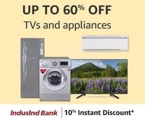 TV & Large Appliances Sale upto 60% off @ Amazon + 10% Off on IndusInd Debit / Credit Cards (Valid till 17th July)